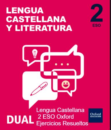 Solucionario Lengua Castellana y Literatura 2 ESO Oxford Educacion Inicia Dual PDF